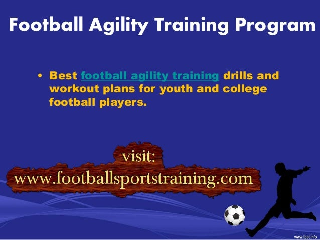 Football Agility Training Drills And Workout Plan