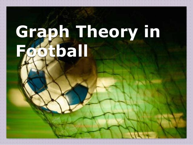 Graph Theory in Football