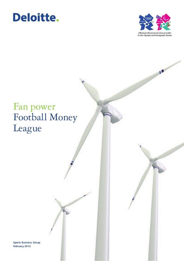 Fan powerFootball MoneyLeagueSports Business GroupFebruary 2012