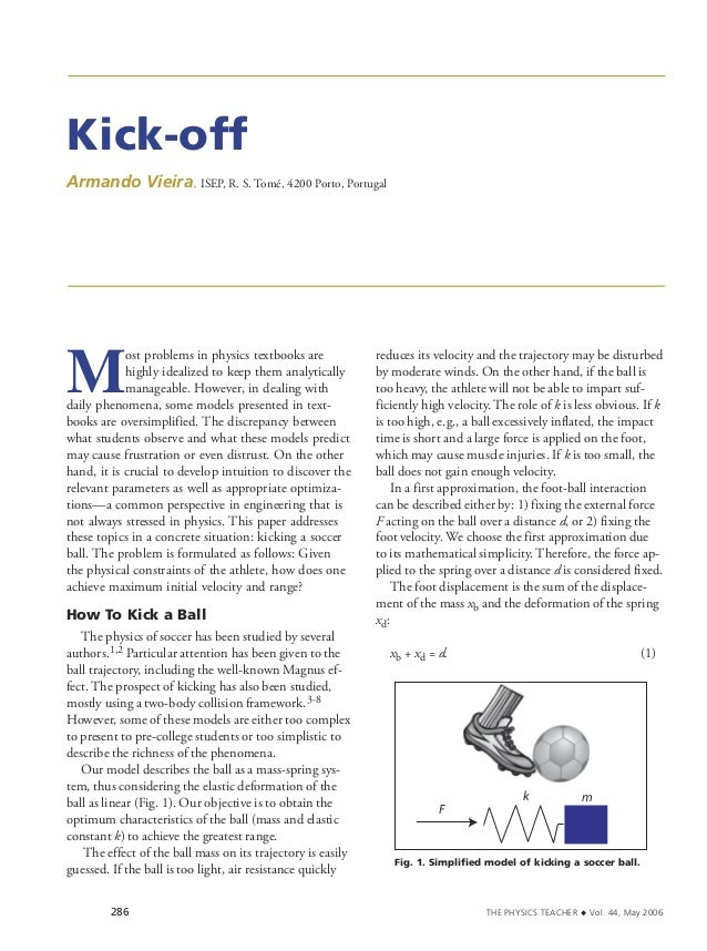 Kick-offArmando Vieira, ISEP, R. S. Tomé, 4200 Porto, PortugalM            ost problems in physics textbooks are          ...
