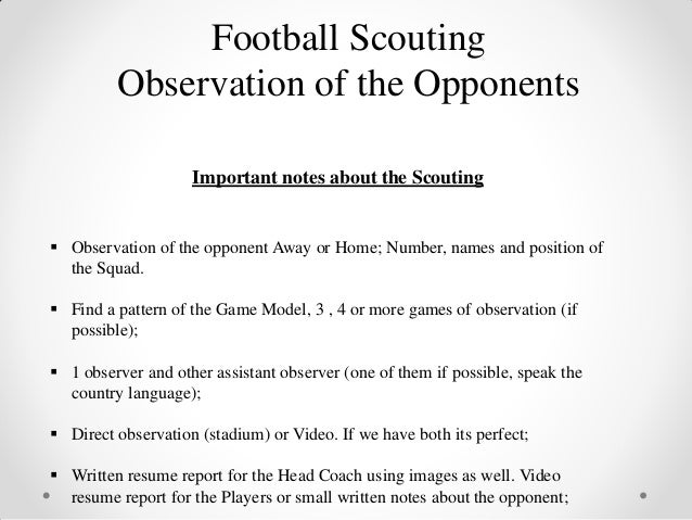 soccer observation Free soccer papers, essays, and research papers my account search results free pass head shoot tackle dribble from the observation i take i will construct a project showing how my performer carried out the skill with what weakness he has made when carrying out the skill.