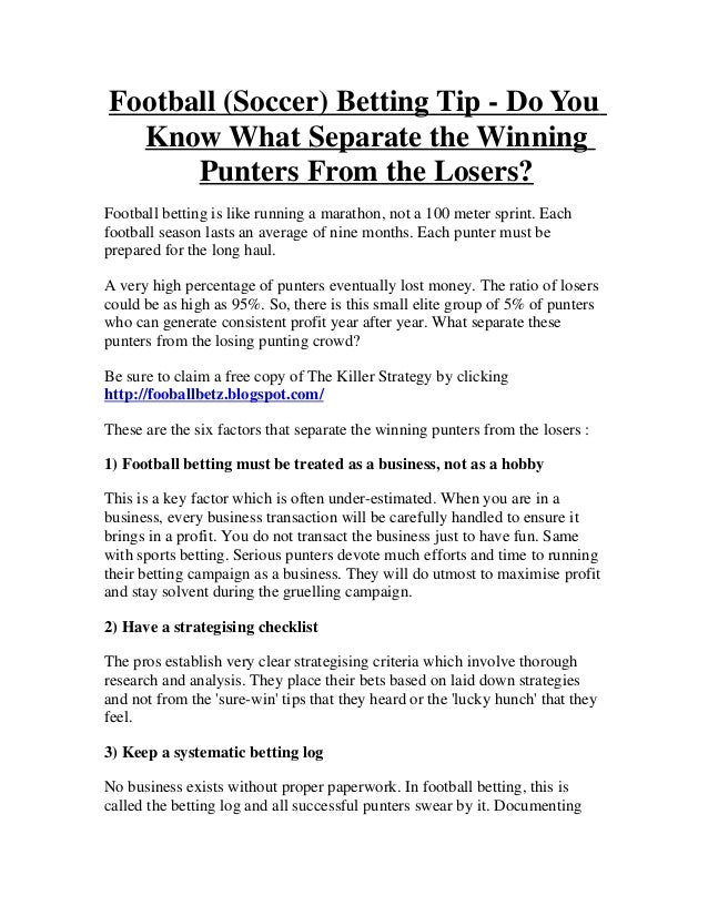 Football (Soccer) Betting Tip - Do You  Know What Separate the Winning      Punters From the Losers?Football betting is li...