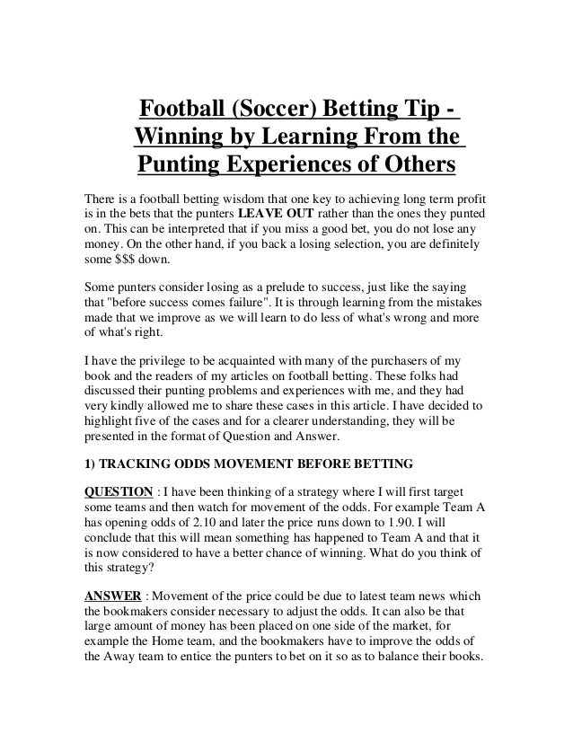Football (Soccer) Betting Tip -         Winning by Learning From the         Punting Experiences of OthersThere is a footb...