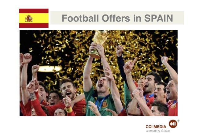 Football Offers in SPAIN!                  connecting solutions