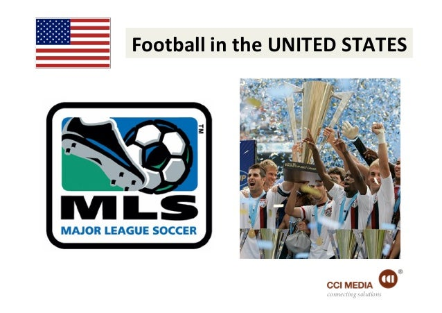 Football in the UNITED STATES                                connecting solutions