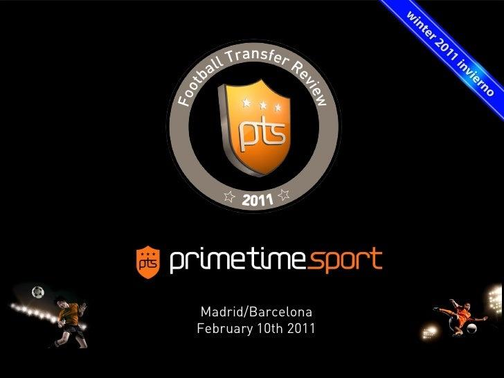 Madrid/BarcelonaFebruary 10th 2011                     1