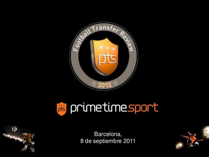 Barcelona,8 de septiembre 2011       2009-                       1
