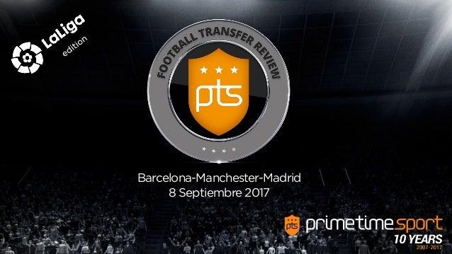 Barcelona-Manchester-Madrid 8 Septiembre 2017