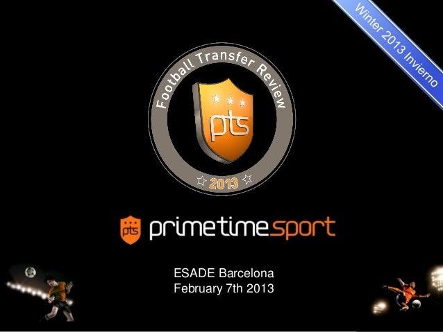 ESADE BarcelonaFebruary 7th 2013                    1