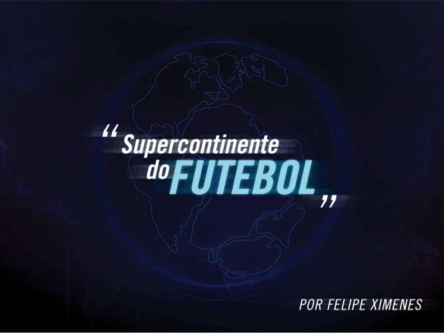 Supercontinente do Futebol