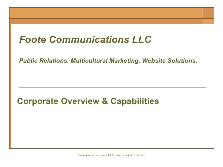 Foote Communications LLC Public Relations. Multicultural Marketing. Website Solutions.  Corporate Overview & Capabilities
