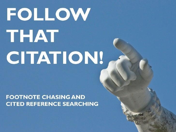 Follow that Citation!