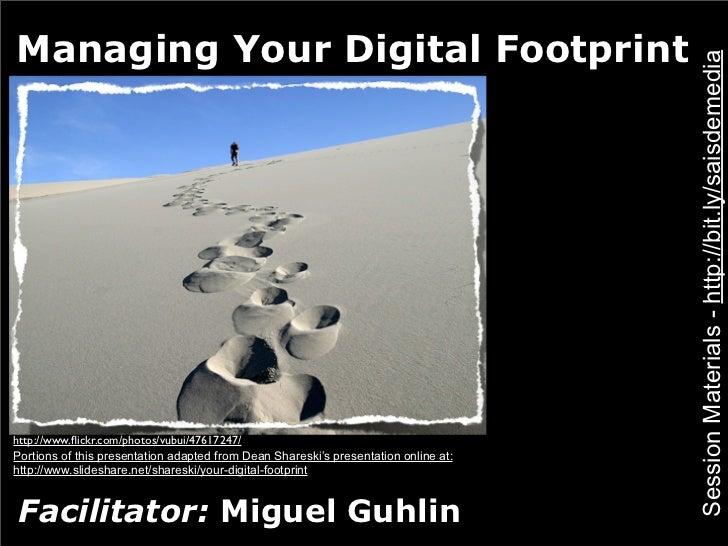Managing Your Digital Footprint                                                                                     Sessio...