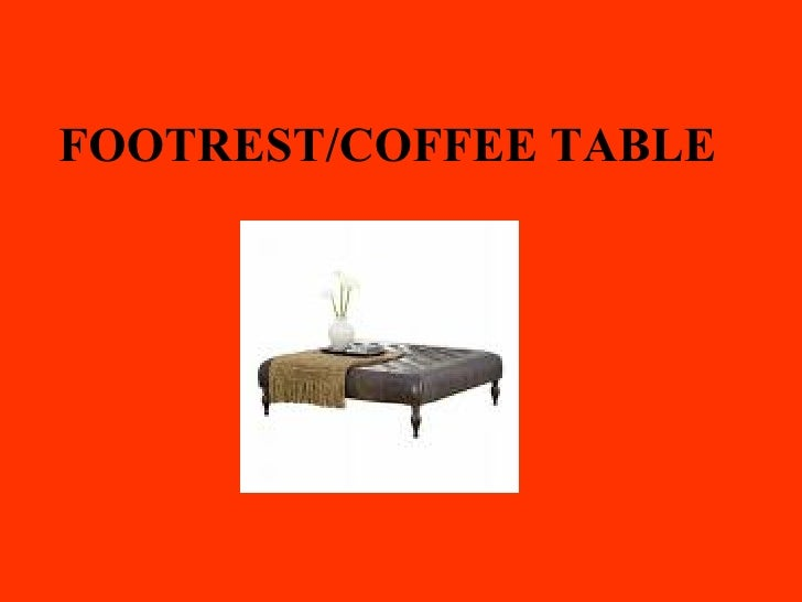 FOOTREST/COFFEE TABLE