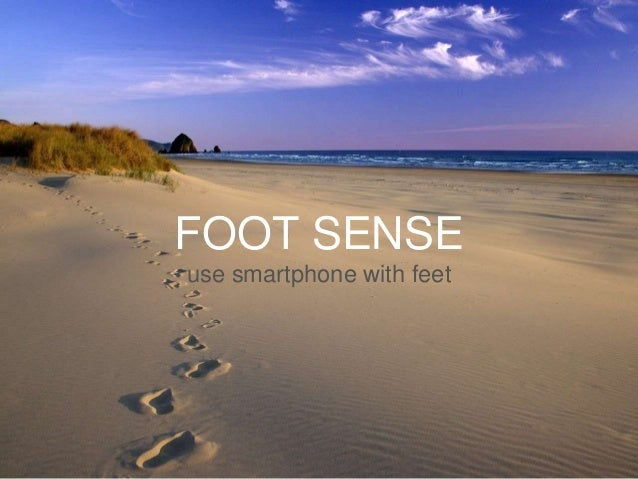 FOOT SENSE use smartphone with feet