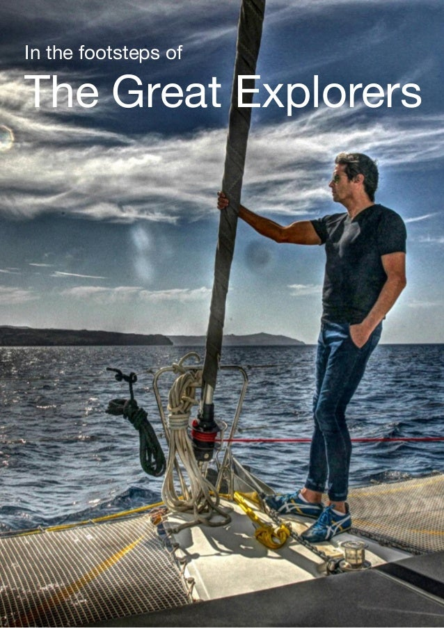In the footsteps of   The Great Explorers