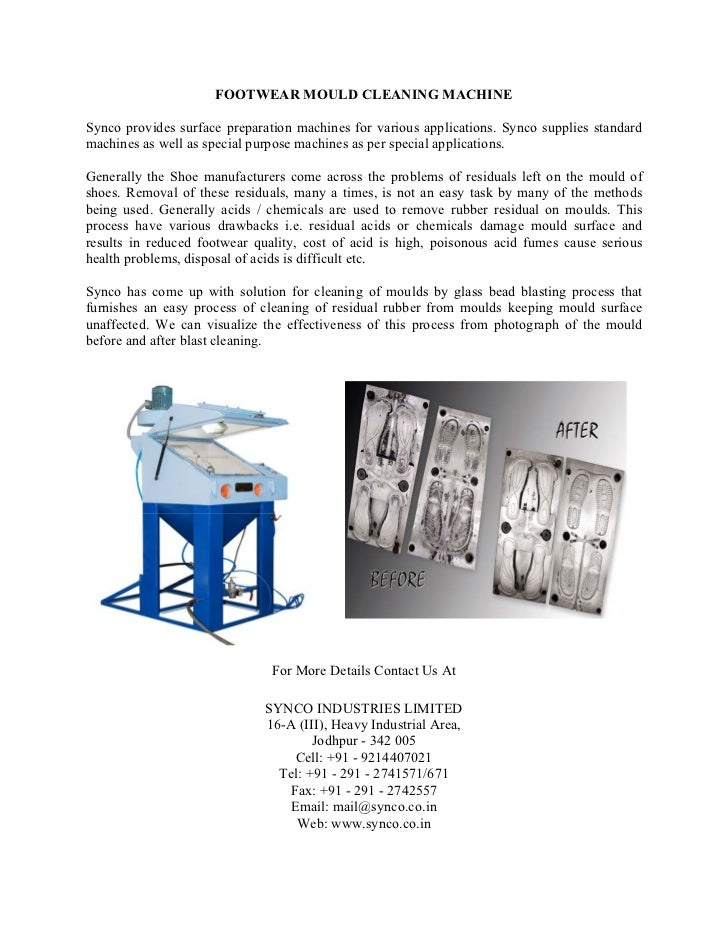 FOOTWEAR MOULD CLEANING MACHINESynco provides surface preparation machines for various applications. Synco supplies standa...
