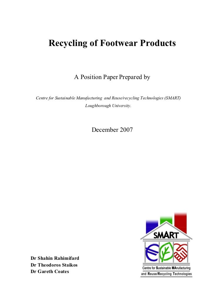Recycling of Footwear Products                      A Position Paper Prepared by  Centre for Sustainable Manufacturing and...