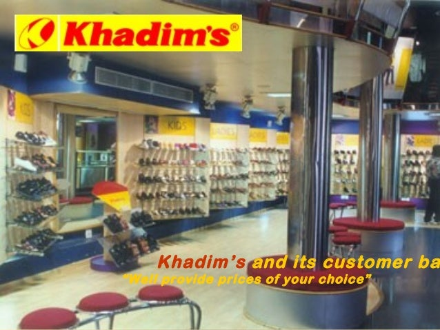 """53a242f7b1 Khadim's and its customer ba""""Well provide prices of your choice"""" ..."""