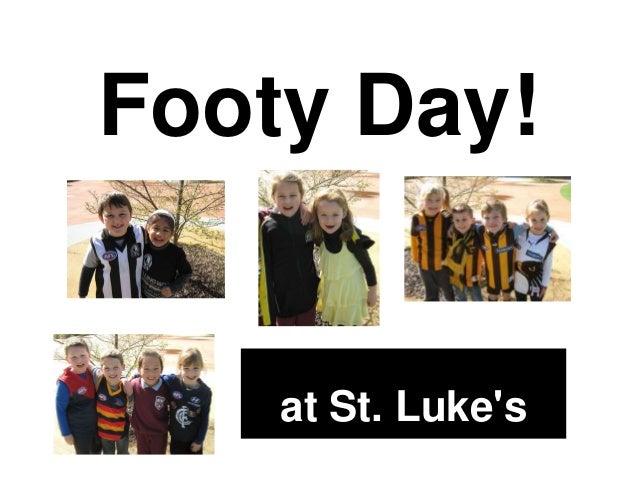 Footy Day!  at St. Luke's