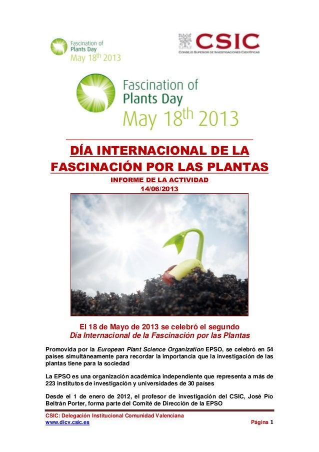 CSIC: Delegación Institucional Comunidad Valencianawww.dicv.csic.es Página 1DÍA INTERNACIONAL DE LAFASCINACIÓN POR LAS PLA...