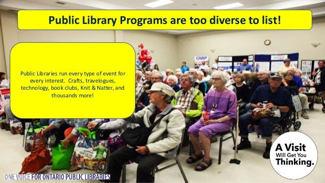 Does the Ontario Governmen t support Public Libraries in Ontario? The province of Ontario provides less than 1/100 of a si...