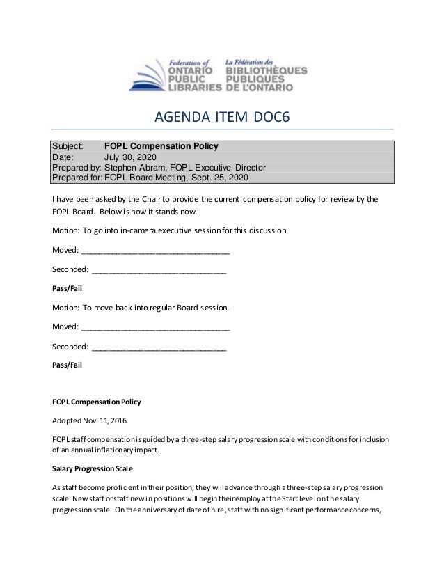 AGENDA ITEM DOC6 Subject: FOPL Compensation Policy Date: July 30, 2020 Prepared by: Stephen Abram, FOPL Executive Director...