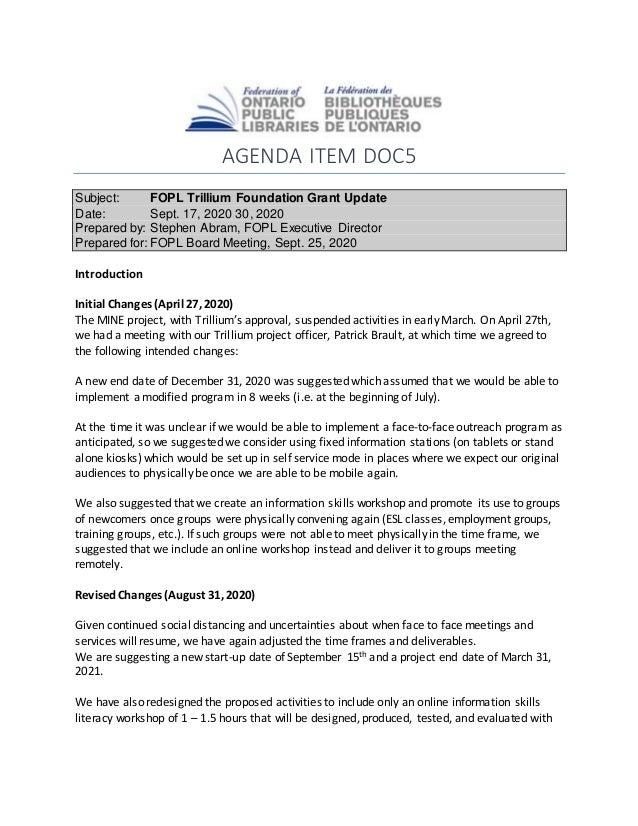 AGENDA ITEM DOC5 Subject: FOPL Trillium Foundation Grant Update Date: Sept. 17, 2020 30, 2020 Prepared by: Stephen Abram, ...