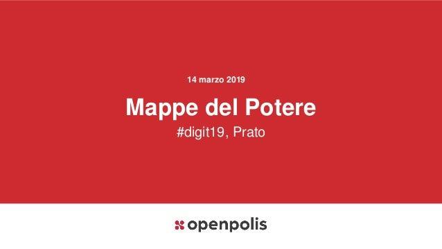 14 marzo 2019 Mappe del Potere #digit19, Prato