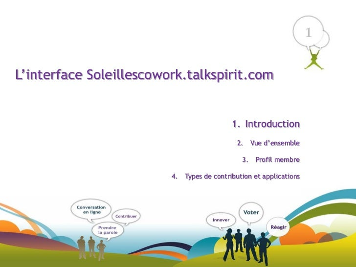 1L'interface Soleillescowork.talkspirit.com                                             1. Introduction                   ...