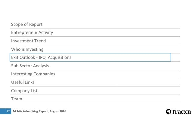 Mobile Advertising Report, August 201623 Major Acquisitions in last one year Date Company Acquirer Deal Size Overview Tota...