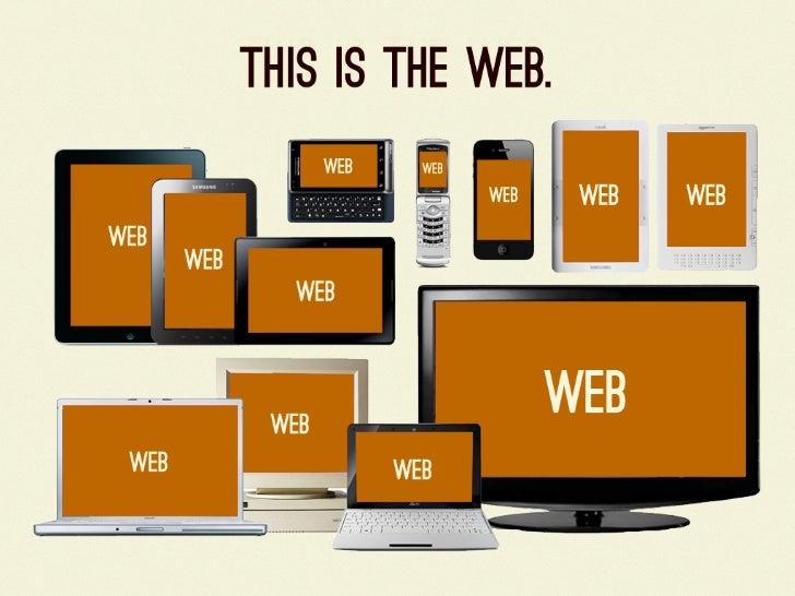 For a Future-Friendly Web Slide 3
