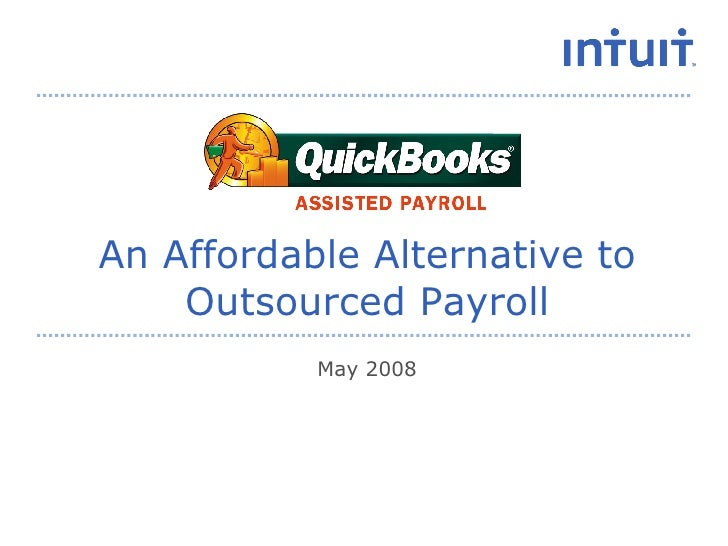 An Affordable Alternative to Outsourced Payroll May 2008