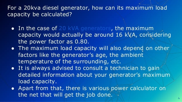 For a 20kva diesel generator, how can its maximum load