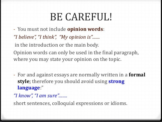 for against essays adapted from ivan conte s presentation 4 topic starter sentences