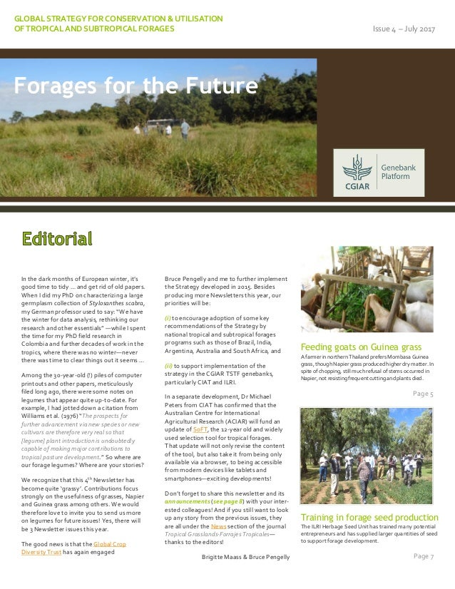GLOBAL STRATEGY FOR CONSERVATION & UTILISATION OF TROPICAL AND SUBTROPICAL FORAGES Issue 4 – July 2017 In the dark months ...