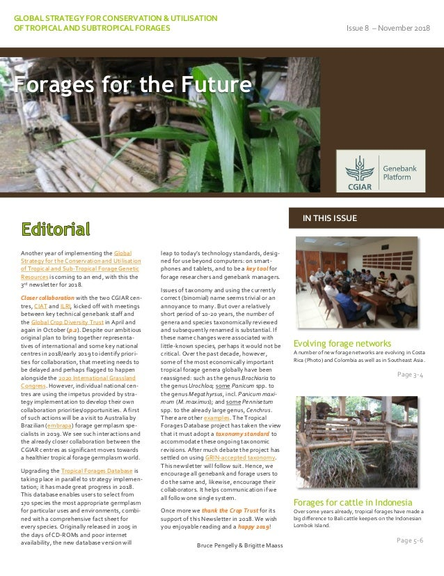GLOBAL STRATEGY FOR CONSERVATION & UTILISATION OF TROPICAL AND SUBTROPICAL FORAGES Issue 8 – November 2018 Another year of...