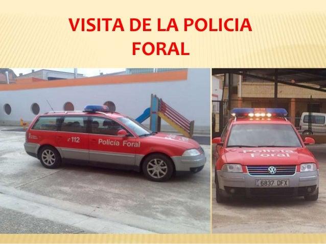 VISITA DE LA POLICIA FORAL