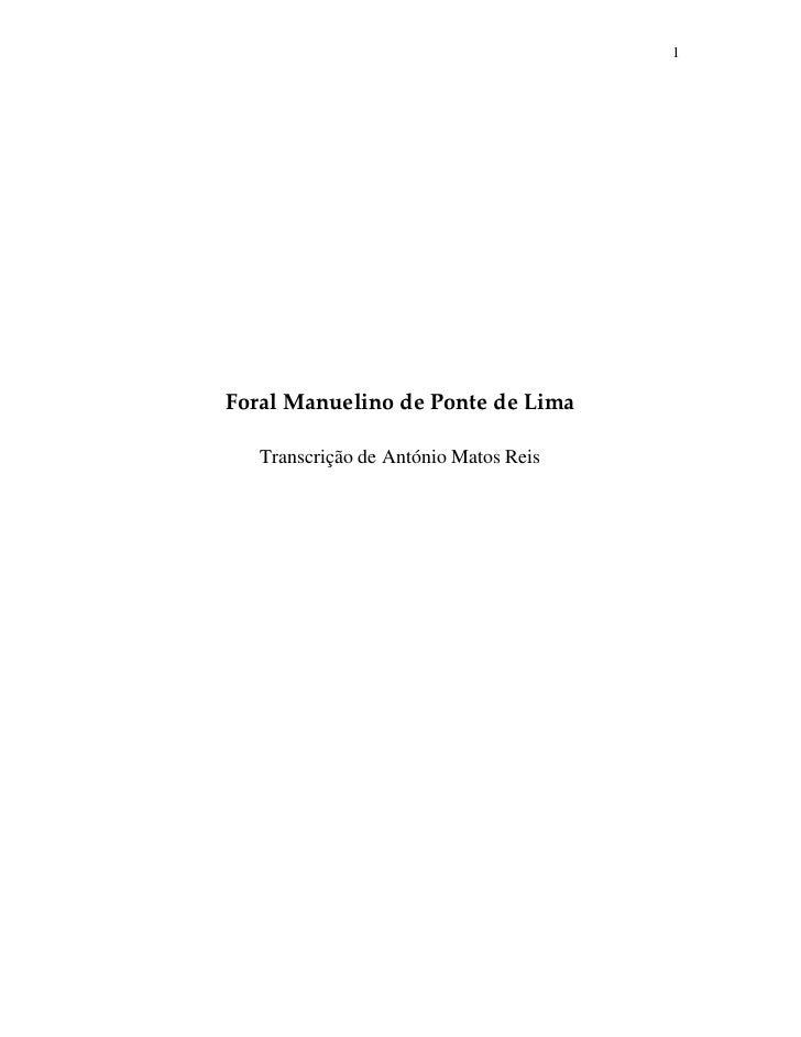 1Foral Manuelino de Ponte de Lima   Transcrição de António Matos Reis