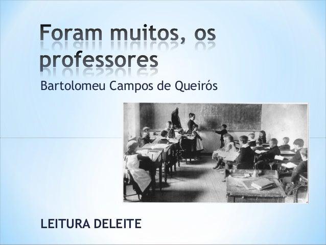 Bartolomeu Campos de QueirósLEITURA DELEITE