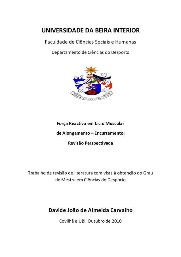 UNIVERSIDADE DA BEIRA INTERIOR Faculdade de Ciências Sociais e Humanas Departamento de Ciências do Desporto Força Reactiva...