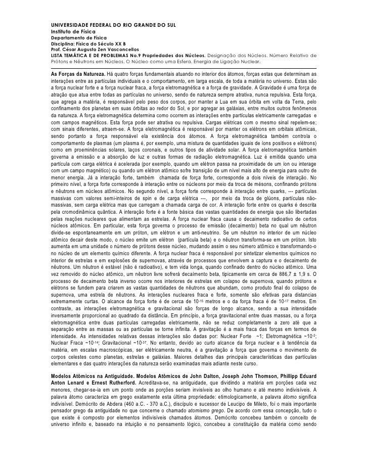 UNIVERSIDADE FEDERAL DO RIO GRANDE DO SULInstituto de FísicaDepartamento de FísicaDisciplina: Física do Século XX BProf. C...