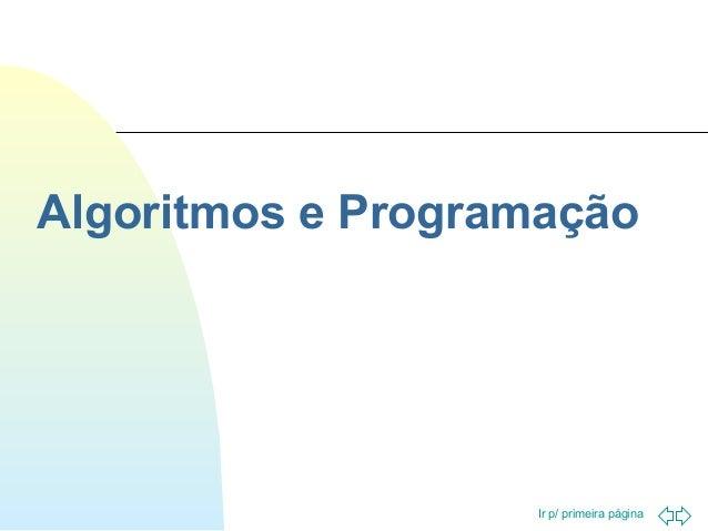 Algoritmos e Programação  Ir p/ primeira página