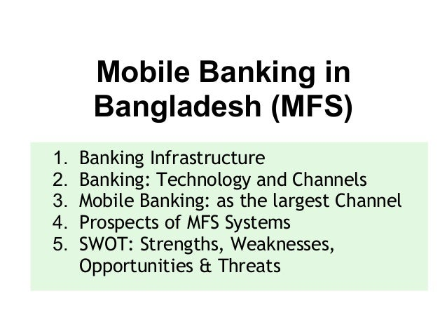 mobile banking in bangladesh Overview of mobile banking 13 charge comparison table of different mobile banking in bangladesh 14 problem statement 15 research.