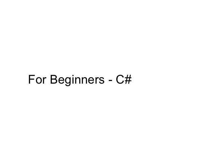 For Beginners - C#