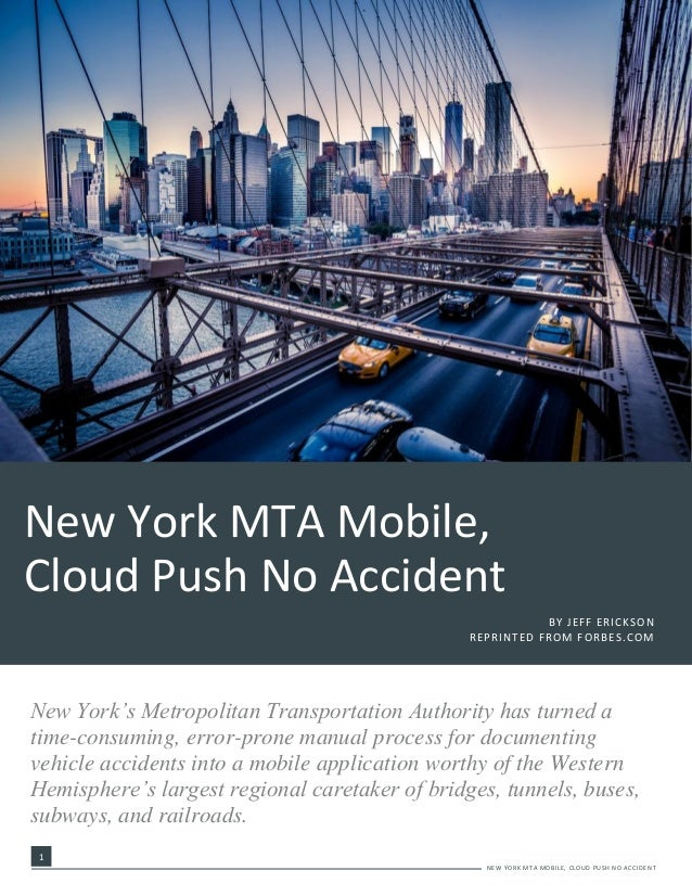 1 - 1 NEW YORK MTA MOBILE, CLOUD PUSH NO ACCIDENT New York's Metropolitan Transportation Authority has turned a time-consu...