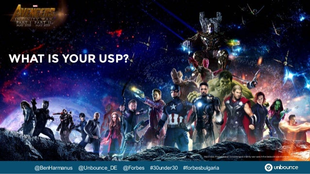 @BenHarmanus @Unbounce_DE @Forbes #30under30 #forbesbulgaria WHAT IS YOUR USP? http://www.thedailybeast.com/avengers-infin...