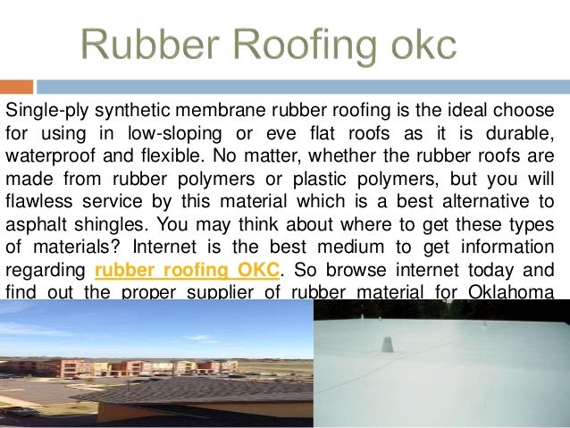 2.  sc 1 st  SlideShare & For best roofing experience opt to rubber roofing okc memphite.com