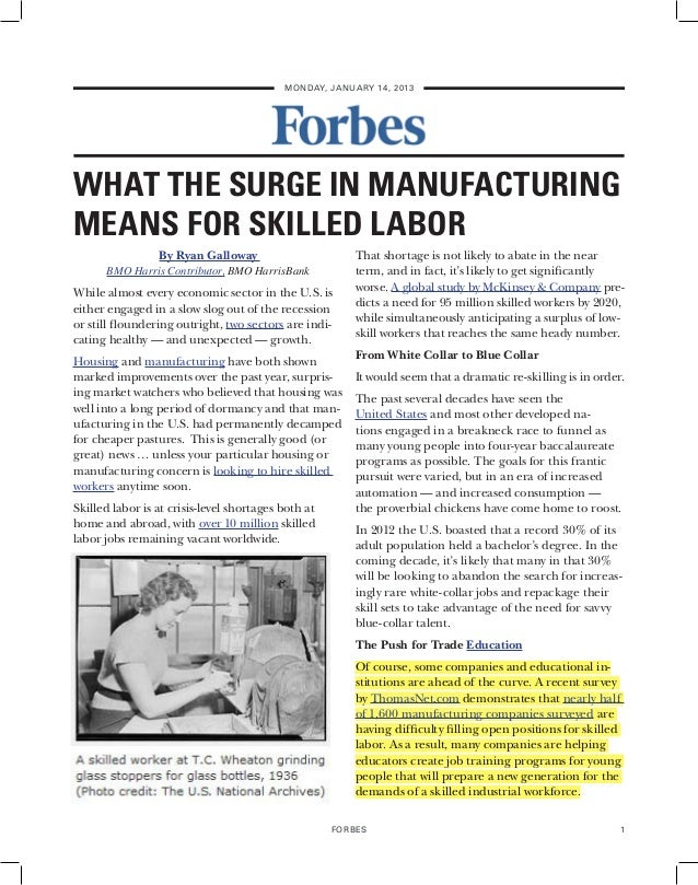 MONDAY, JANUARY 14, 2013WHAT THE SURGE IN MANUFACTURINGMEANS FOR SKILLED LABOR                 By Ryan Galloway           ...