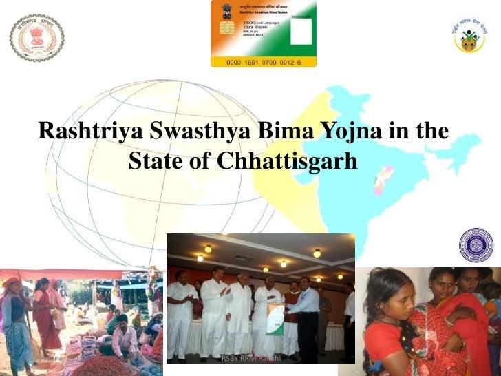 RashtriyaSwasthya Bima Yojna in the State of Chhattisgarh<br />28th June  2011<br /> RSBY RRM Ranchi <br />1<br />